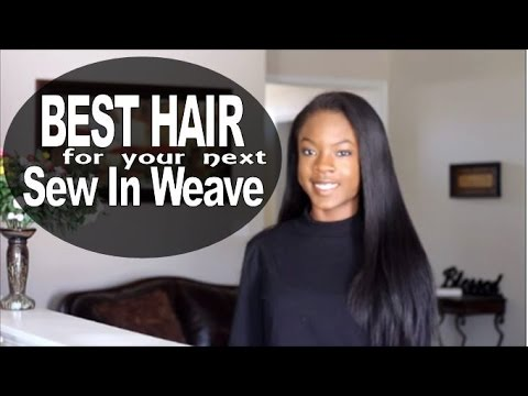 Best Hair for Sew In Weave