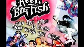 Watch Reel Big Fish Live Your Dream video