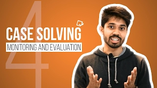 04. Case Solving: Monitoring and Evaluation by Ayman Sadiq [Skill development]