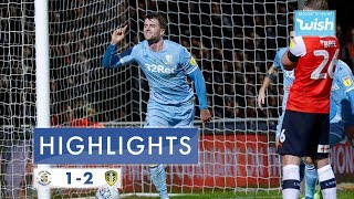 Highlights | Luton Town 1-2 Leeds United | 2019/20 EFL Championship
