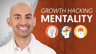 How to Develop a Growth Hacking Mentality   Neil Patel