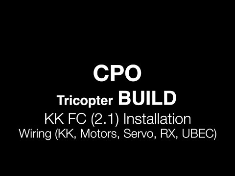 CPO Tricopter Build :  KK2.1 Install and Wiring the RX ESCs UBEC and Tail Servo
