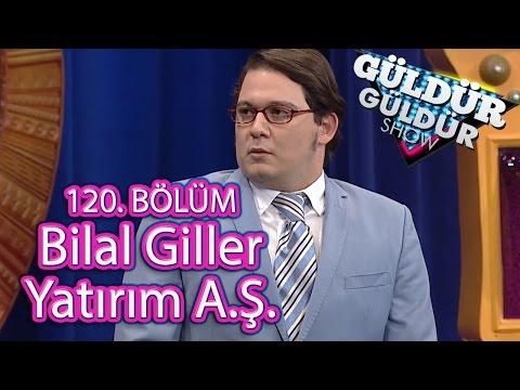 Güldür Güldür Show 120. Bölüm, Bilal Giller Yatırım A.Ş. Skeci