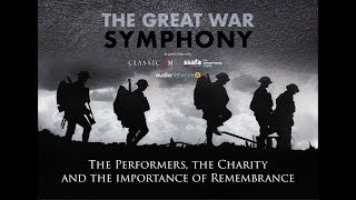 The Great War Symphony: The Performers, The Charity and the Importance of Remembrance