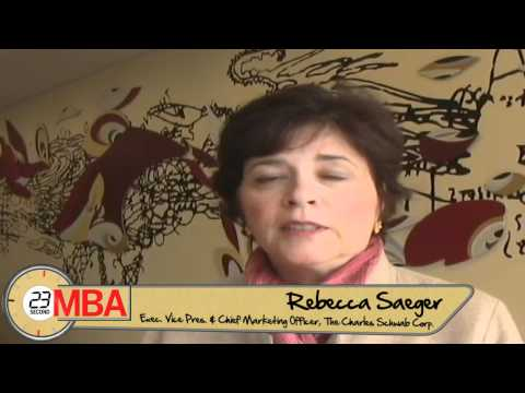 30 Second MBA - Rebecca Saeger, The Charles Schwab Corp