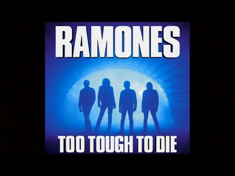 Ramones - Too Tough To Die (album)