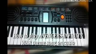 How to play AVENGERS - INFINITY WAR theme song on Casio||TANMAY DUBEY||
