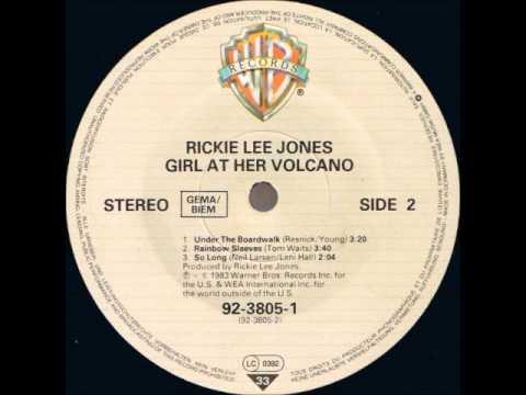 Rickie Lee Jones - Girl At Her Volcano - So Long