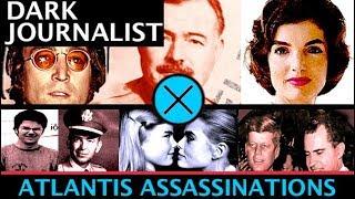 DARK JOURNALIST X-SERIES 38: ATLANTIS ASSASSINATIONS JOHN LENNON ERNEST HEMINGWAY & JFK MYSTERY