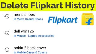 How to Delete Flipkart Search History in Mobile App||Clear Browsing Data