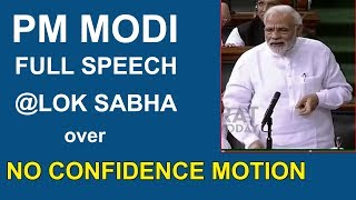 PM Narendra Modi Full Speech At Lok Sabha Over No Confidence Motion | Bharat Today