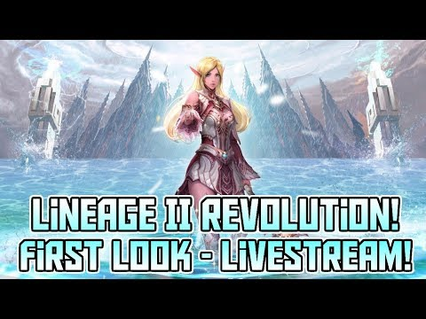Lineage 2 Revolution - First Look Live Stream Gameplay!! Is It Worth Playing?
