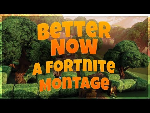 Better Now - A Fortnite Montage MP3
