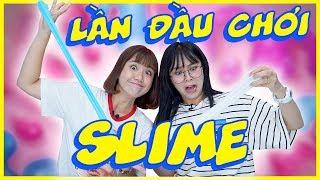 Lần đầu chơi SLIME cùng chị Vannie