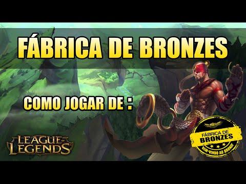 FÁBRICA DE BRONZES #1 - COMO JOGAR DE LEE SIN - League of Legends
