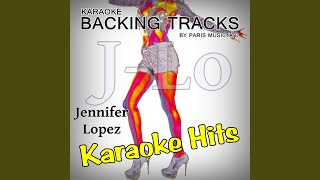 I'm Into You (Originally Performed By Jennifer Lopez feat. Lil Wayne) (Full Vocal Version)