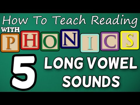 How to teach reading with phonics – 5/12 – Long Vowel Sounds – Learn English Phonics!