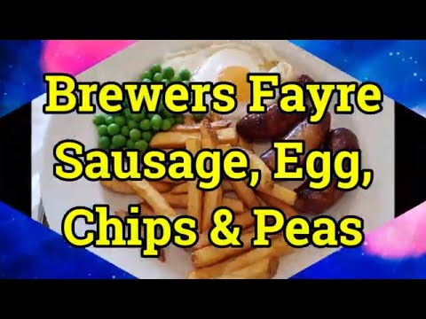 Brewers Fayre UK - Sausage, Egg, Chips & Peas