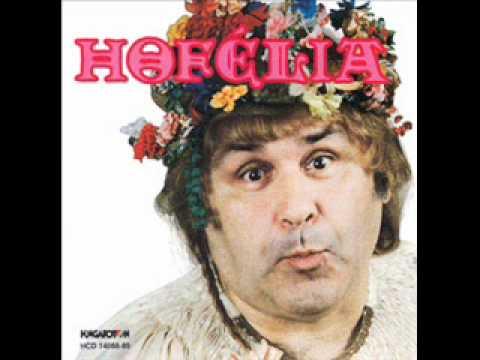 Hofi Géza - Hofélia - Bolond Is Lennék...