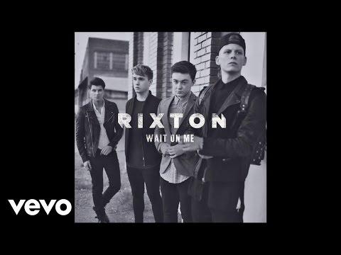 Rixton - Wait On Me (Audio)