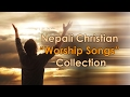 Nepali Christian Worship Song (Jukebox 2017) MP3