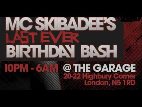 MC Skibadee's Last Ever Birthday Bash @ The Garage 2/2/12