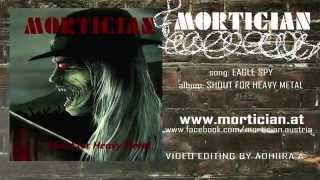 MORTICIAN - Eagle Spy (lyric video)