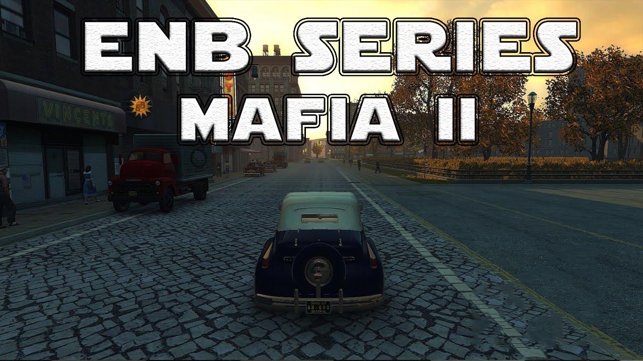 Mafia Graphics Mod Mafia ii Best Mods Enb Series