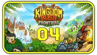 Kingdom Rush: Frontiers (#04)