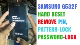 Samsung G532f Hard Reset | Remove Pattern/Pin/Password Lock Solution 📱