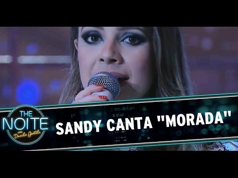 Sandy canta Morada no The Noite