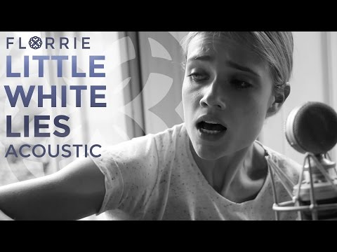 Florrie - Little White Lies (Acoustic Version)