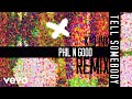 Kid Ink - Tell Somebody (Phil N Good Remix (Audio))