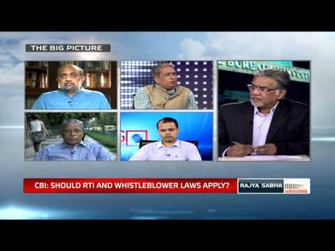 The Big Picture - CBI: Should it be within the ambit of RTI and Whistleblower laws?