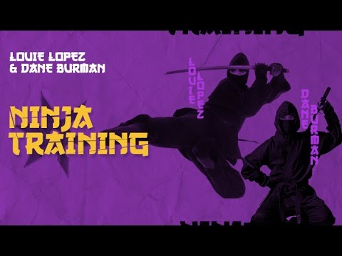 Ninja Training - Louie Lopez & Dane Burman