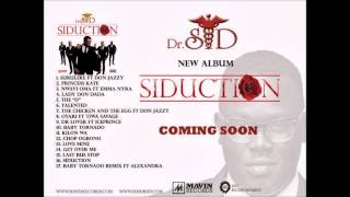 Dr Sid - Surulere Remix Ft Don Jazzy,Wizkid and Phyno [NEW OFFICIAL 2013]