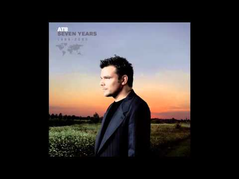 ATB - Seven Years: 1998-2005 (Full Album)