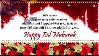 Happy Eid-Al-Fitr(Eid Mubarak) wshes, Sms message, Greetings, Quotes, Whatsapp video
