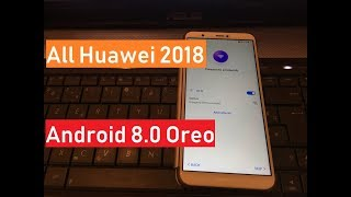New Method 2018 All Huawei 2018 Remove Google Account Unlock FRP Android Oreo 8.0 100% working