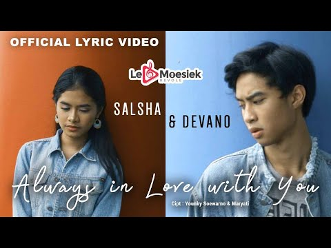 Salsha dan Devano - Always In Love With You (Official Lyrick Video)