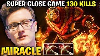 MIRACLE Ember Spirit - So Close Game 130 Total Kills