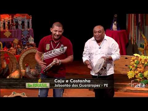 O crente e o cachaceiro - Caju e Castanha - Sr. Brasil (05/01/2012)