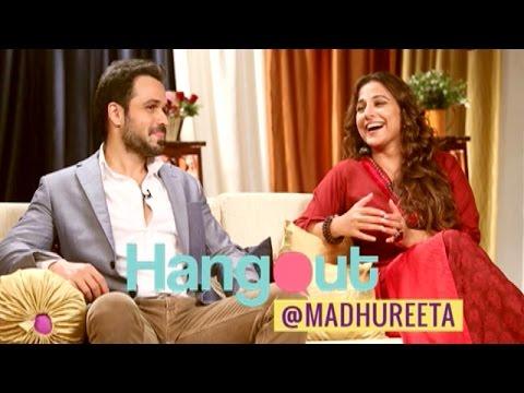 Hangout With Vidya Balan and Emraan Hashmi - EXCLUSIVE | Hamari Adhuri Kahani