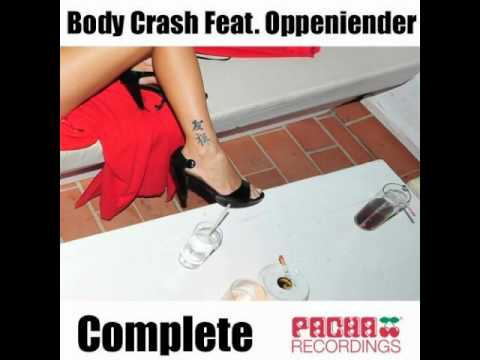 Body Crash Feat. Oppeniender-complete (da Funk's French Kiss Remix) video