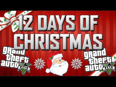 12 Days of Christmas - (GTA 5 Version)