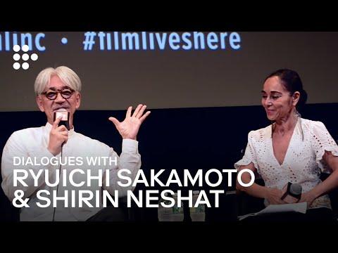 Ryuichi Sakamoto In Conversation With Shirin Neshat