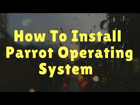 How To Install Parrot Operating System On Virtualbox