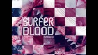 Watch Surfer Blood Take It Easy video