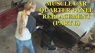 Quarter Panel Replacement - Car Restoration - Part 6 -