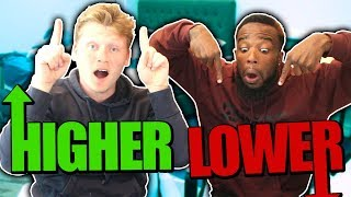 HIGHER OR LOWER vs. CASHNASTY!!!